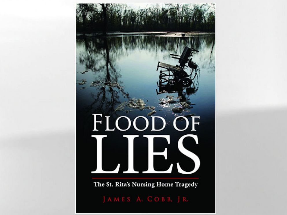 PHOTO: Cover for the book, Flood of Lies: The St. Ritas Nursing Home Tragedy, by James A. Cobb Jr.