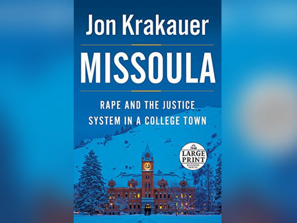 PHOTO: Missoula: Rape and the Justice System in a College Town by Jon Krakauer