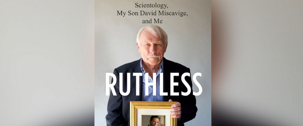 """PHOTO: Book cover for Ron Miscaviges memoir, """"Ruthless: Scientology, My Son David Miscavige, and Me."""""""