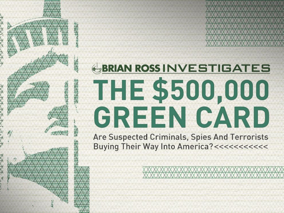PHOTO: ABC News Brian Ross Investigation: The $500,000 Green Card
