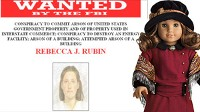 PHOTO The name Rebecca Rubin, is shared by an American Girl doll and an infamous eco-terrorist.