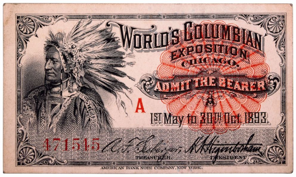 PHOTO: Native American Engraving, Ticket to Worlds Columbian Exposition, Chicago, Illinois, 1893.