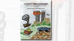 Photo: The cover of the book, â??A Scary Thing Happened,â?? is illustrated with a plane headed toward New York Cityâ??s Twin Towers, a home ripped to shreds from a tornado and a crashed car.