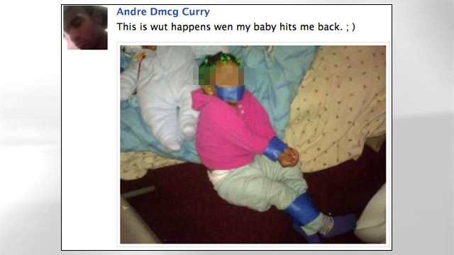 "PHOTO: Chicago Police are investigating a Facebook photo posted by Andre Curry, 21, of his daughter apparently bound with tape, under the title ""This is wut happens wen my baby hits me back ;)"""