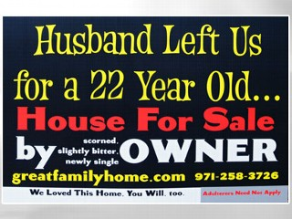 Scorned Wife's Home For Sale Sign