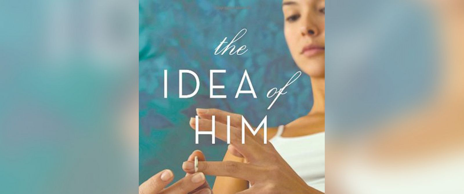 "PHOTO: Pictured is the cover for Holly Petersons ""The Idea of Him: A Novel."""