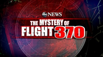ABC News Continuing Coverage: The Mystery of Flight 370