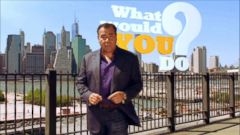 VIDEO: What Would You Do? 06/26/15