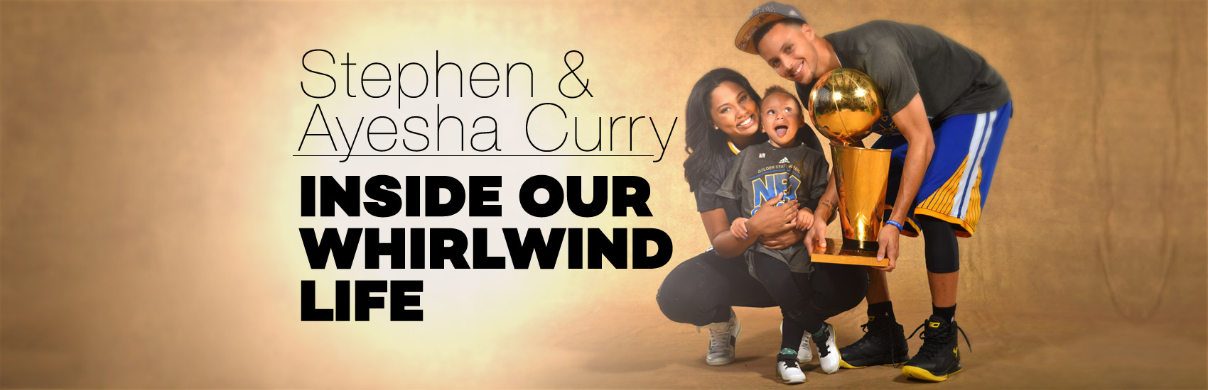 Stephen and Ayesha Curry: Inside Our Whirlwind Life - ABC News