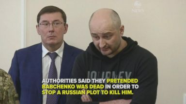 Russian journalist reported dead shows up alive at news conference, Ukrainian officials say they faked his death