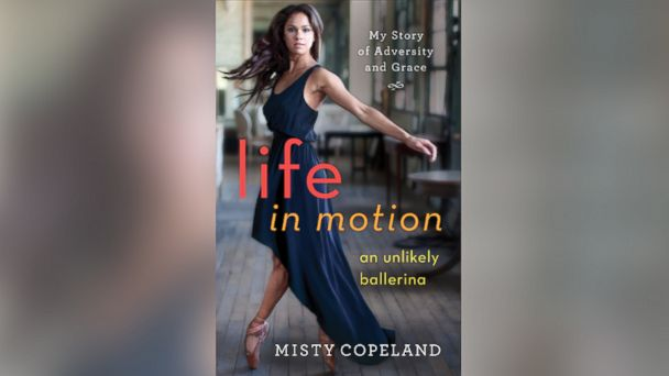 Excerpt: Misty Copeland's 'Life In Motion'